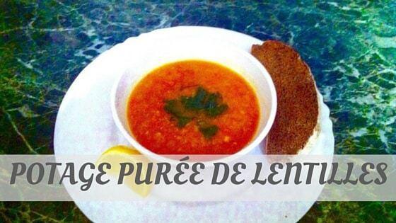 How To Say Potage Purée De Lentilles