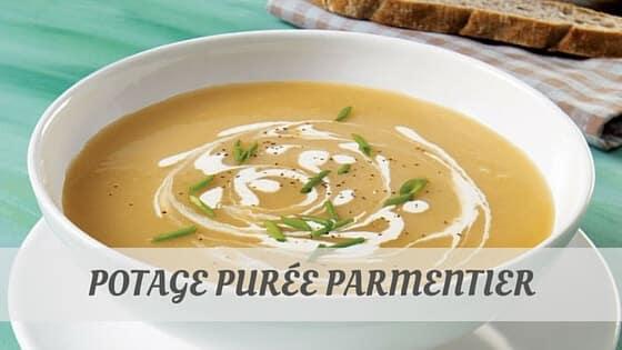 How To Say Potage Purée Parmentier