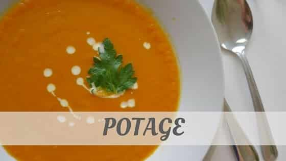 How Do You Pronounce Potage?