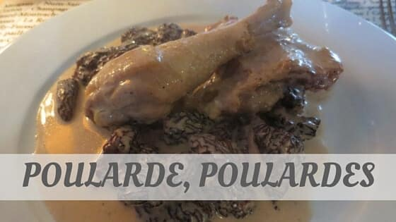 How To Say Poularde, Poulardes?