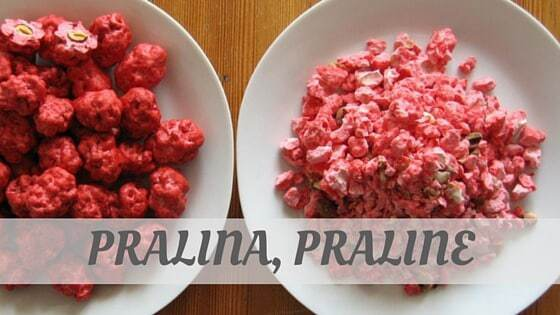 How To Say Pralina