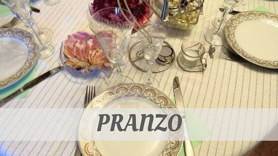 How To Say Pranzo?