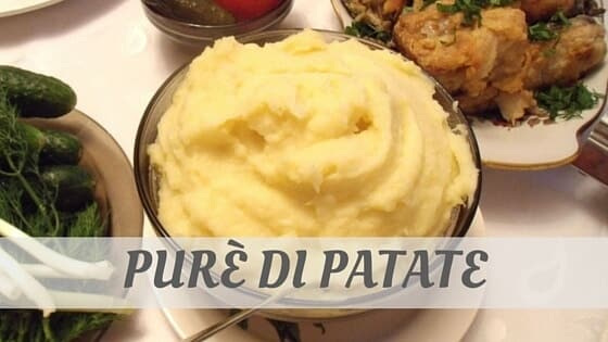 How Do You Pronounce How To Say Purè Di Patate?