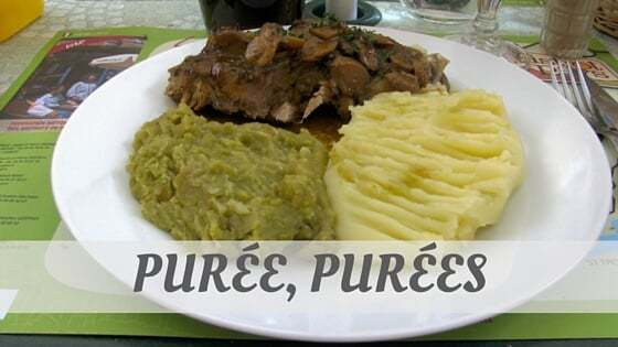 How Do You Pronounce How To Say Purée, Purées?