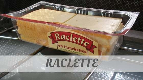 How To Say Raclette?