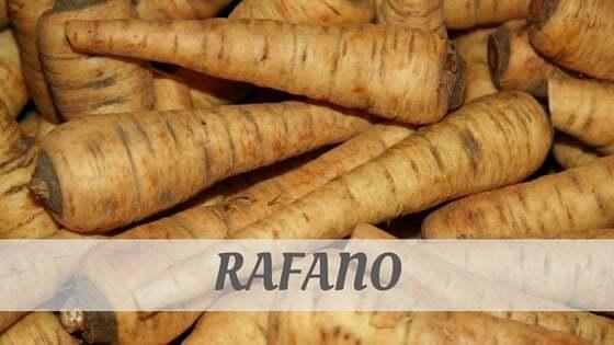 How To Say Rafano
