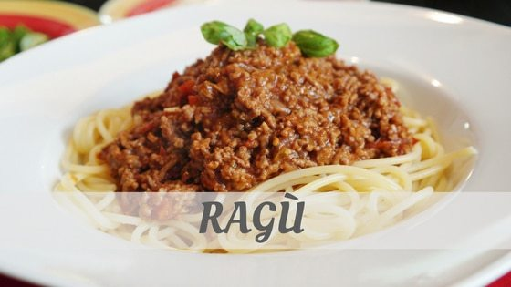 How To Say Ragu