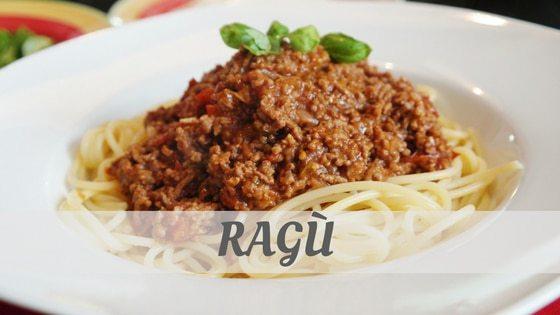 How To Say Ragu