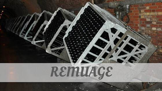 How To Say Remuage?