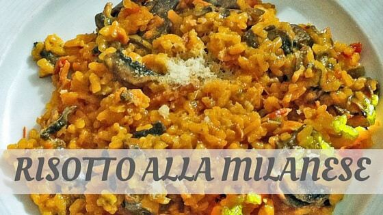How To Say Risotto Alla Milanese