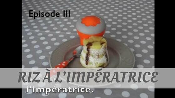 How To Say Riz À L'Impératrice