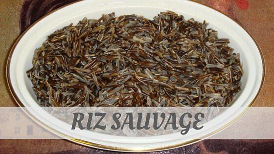 How To Say Riz Sauvage