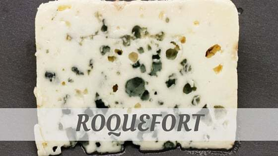 How To Say Roquefort?