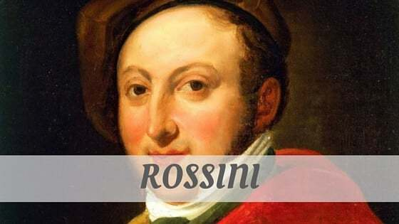 How Do You Pronounce Rossini?