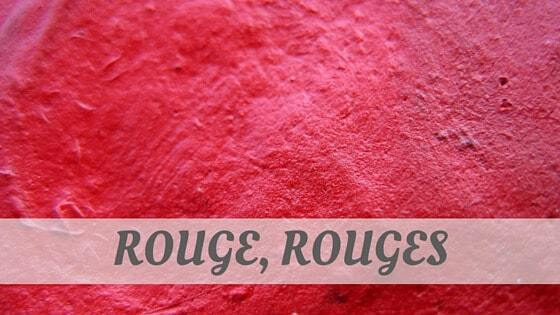 How To Say Rouge