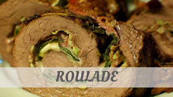 How Do You Pronounce How To Say Roulade?