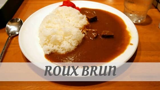 How To Say Roux Brun?