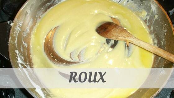 How To Say Roux?