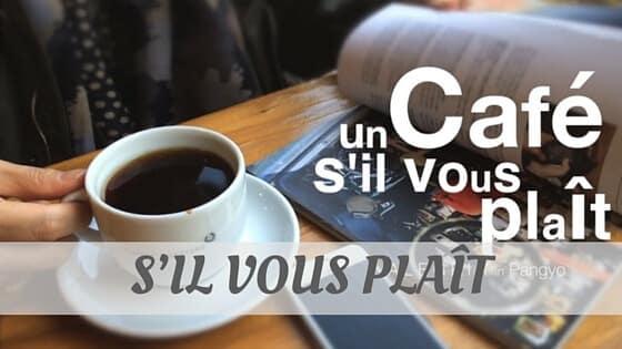 How To Say S'Il Vous Plaît