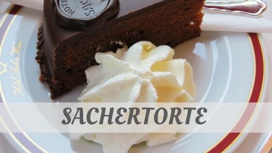 How To Say Sachertorte