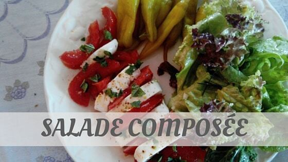 How Do You Pronounce How To Say Salade Composée?