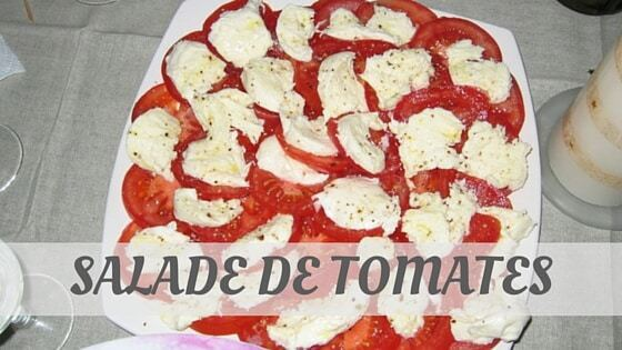 How To Say Salade De Tomates