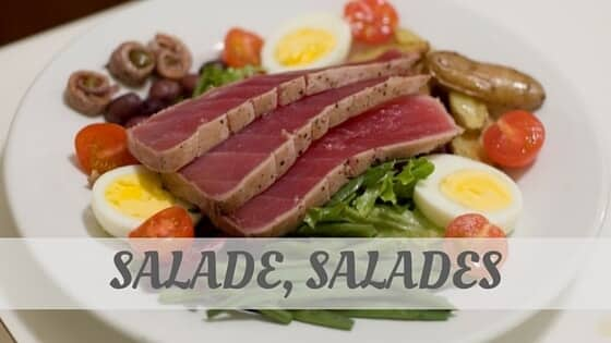 How To Say Salade