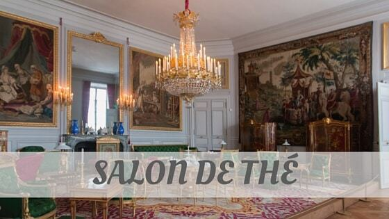 How To Say Salon De Thé