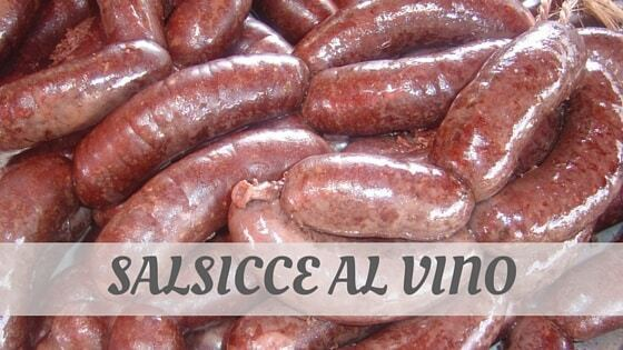 How To Say Salsicce Al Vino