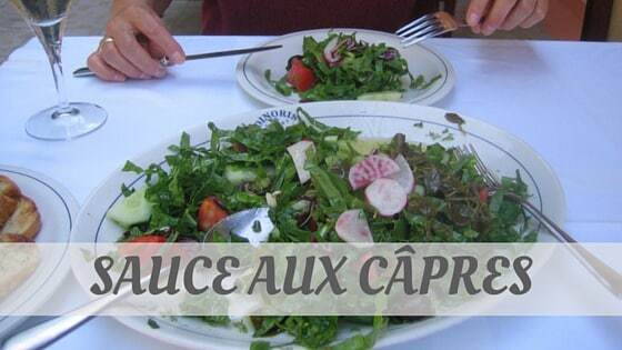 How Do You Pronounce Sauce Aux Câpres?