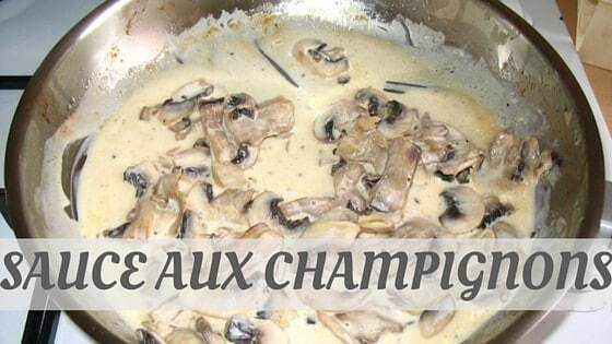 How To Say Sauce Aux Champignons?