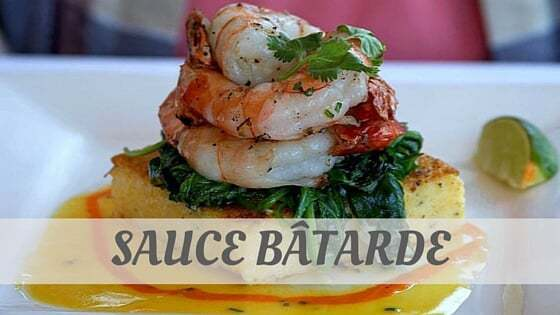 How Do You Pronounce How To Say Sauce Bâtarde?