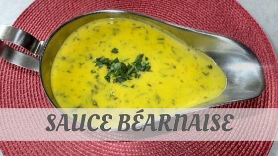 How To Say Sauce Béarnaise