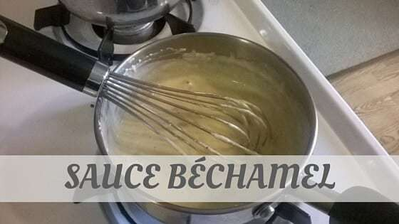 How Do You Pronounce How To Say Sauce Béchamel?