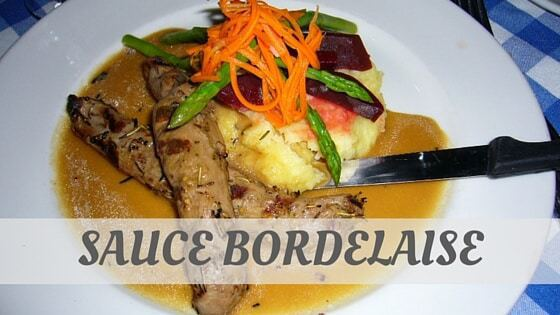 How To Say Sauce Bordelaise