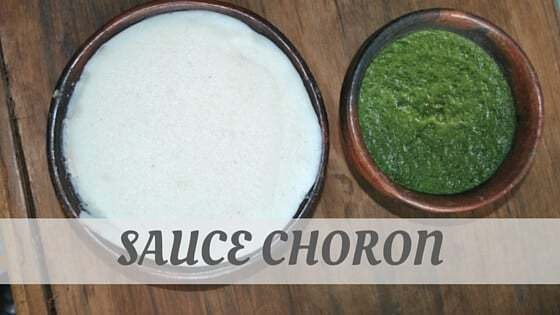 How To Say Sauce Choron