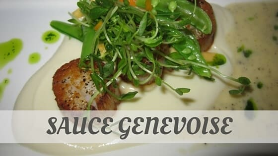 How To Say Sauce Genevoise