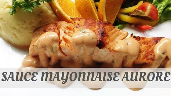 How To Say Sauce Mayonnaise Aurore