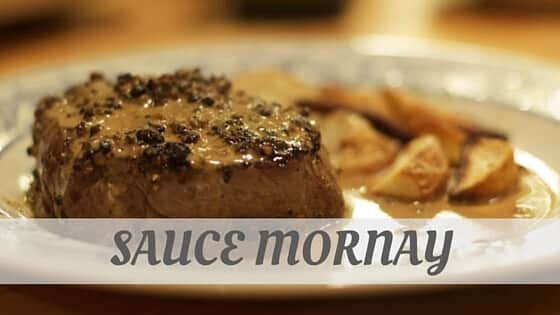 How To Say Sauce Mornay