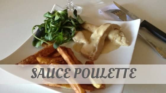How To Say Sauce Poulette