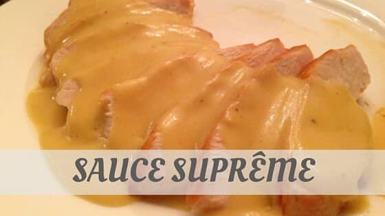 How Do You Pronounce Sauce Suprême?