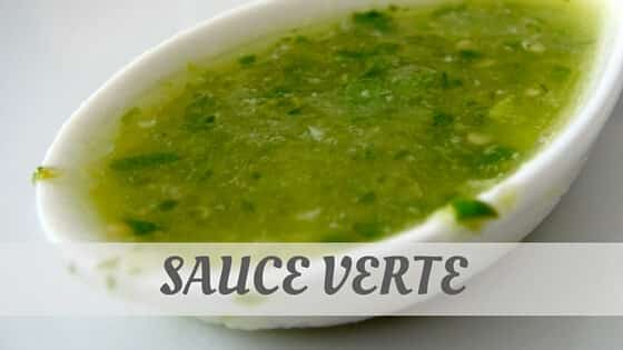How Do You Pronounce Sauce Verte?