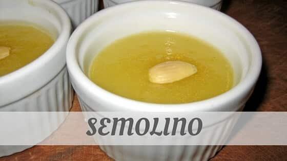 How Do You Pronounce Semolino?