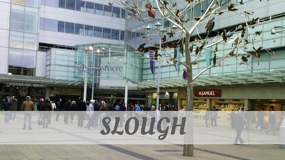 How To Say Slough?