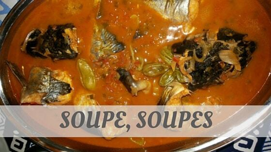 How Do You Pronounce Soupe, Soupes?