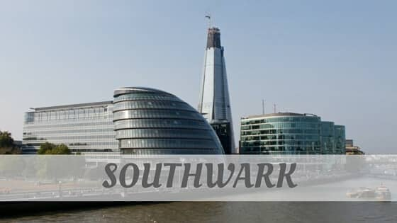 How To Say Southwark?