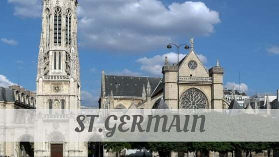 How Do You Pronounce St.Germain?