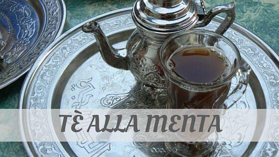 How To Say Tè Alla Menta?