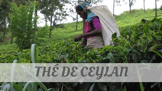 How Do You Pronounce How To Say Thé De Ceylan?