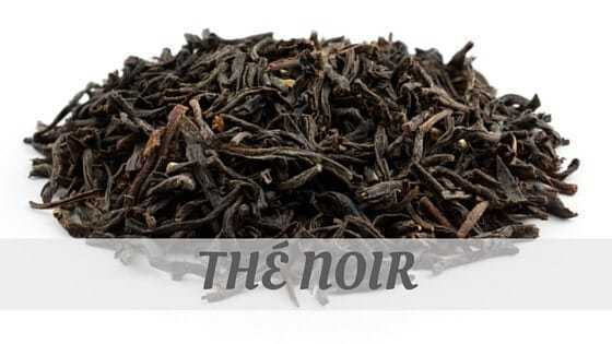 How Do You Pronounce Thé Noir?